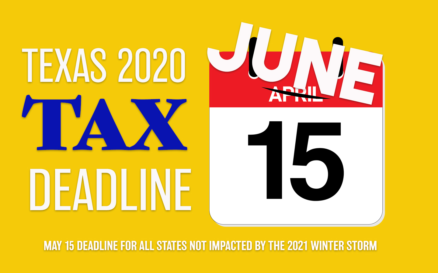 New Tax Deadline for Texas